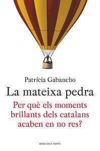 La Mateixa pedra: Gabancho, Patricia