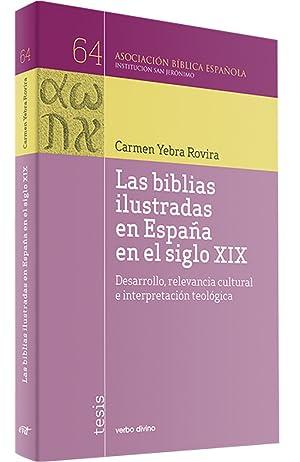 Las biblias ilustradas España siglo XIX: Yebra Rovira, Carmen