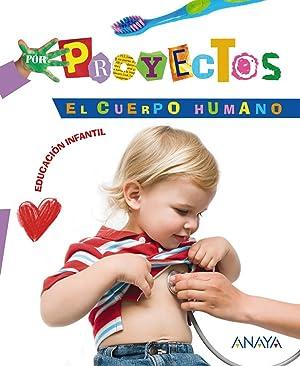 10).proyecto 4.el cuerpo (3 aÑos) /infantil: Aguilar Liébana, Blanca