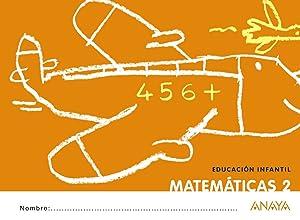 Cuaderno matematicas 2 (4 anos) (!que idea!): Anaya Educación