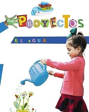 13).proyecto: el agua (3 aÑos) /infantil: Aguilar Liebana, Alicia