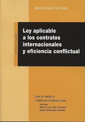 Ley aplicable contratos internacionales eficiencia conflictual: Ortiz Vidal, María