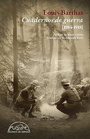 Cuadernos de guerra (1914-1918): Barthas, Louis