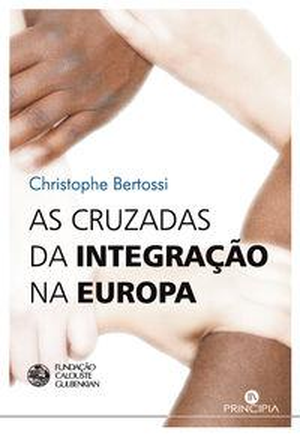 As Cruzadas da Integraçao na Europa: Christophe Bertossi
