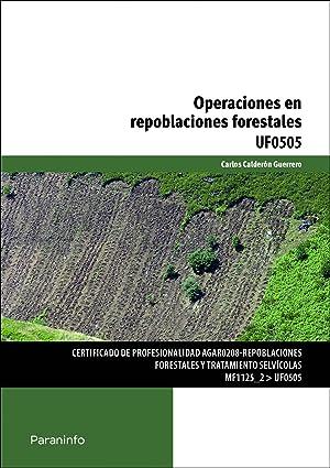 Operaciones en repoblaciones forestales: Calderón, Carlos