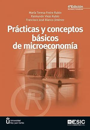 Practicas y conceptos basicos de microeconomia: Aa.Vv.