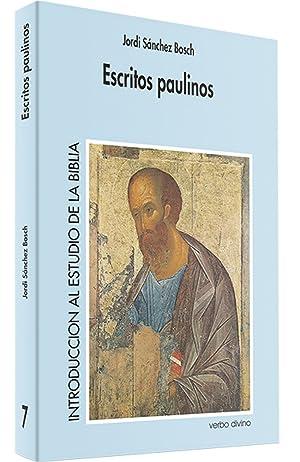 Escritos paulinos .(Introduccion al estudio de Biblia): Sanchez Bosch, Jordi