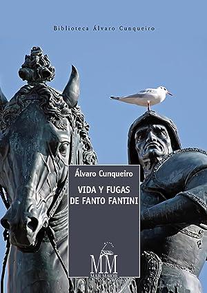 Vida y fugas de fanto fantini: Cunquéiro, Alvaro