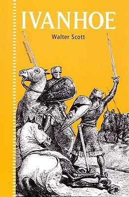 Ivanhoe: Walter, Scott