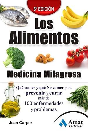 Alimentos: Medicina milagrosa: Carper, Jean