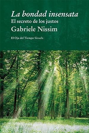 La bondad insensata: Nissim, Gabriele