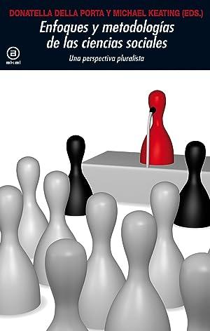 Enfoques y metodologias en ciencias sociales: Della, Donatella