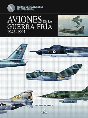 AVIONES DE LA GUERRA FRIA 1945 - 1991