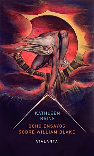 Ocho ensayos sobre william blake: Raine, Kathleen