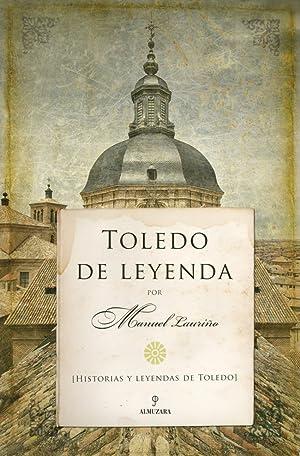 Toledo de leyenda: Lauriño, Manuel
