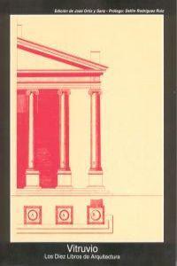 Diez libros de arquitectura: Vitruvio