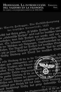 Heiddeger,introducción nacismo a la filosofía.: Fayr, Emmanuel