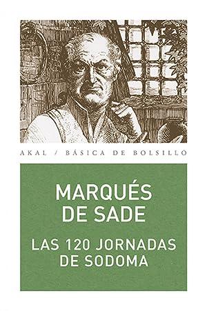 120 jornadas de Sodoma: Marques de Sade