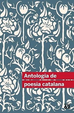 Antologia de poesia catalana Inclou recurs digital: Dd.Aa