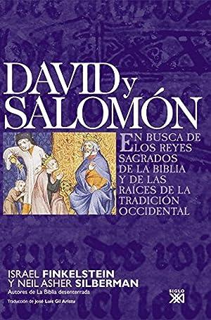 David y Salomón En busca de los reyes sagrados de la Biblia y de las raíces de la ...
