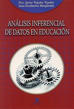 Analisis inferencial de datos en educación: Tejedor/Etxeberria