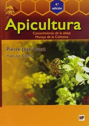 Apicultura: conocimiento de abeja, manejo de la colmena: Pierre, Jean