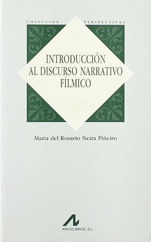 Introducción al discurso narrativo fílmico: Neira Piñeiro, María del Rosario