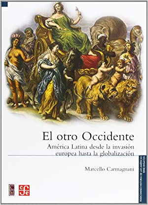 El otro occidente: Carmagnani, Marcelo
