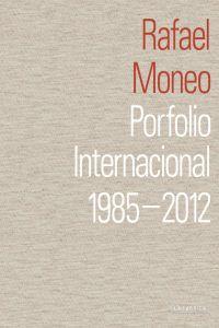 Porfolio itnernacional: Moneo, Rafael