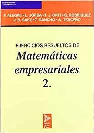 2.ejercicios resueltos de matemáticas empresariales.: vv.aa.