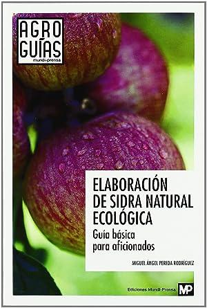 Elaboración de sidra natural ecologica: Pereda Rodriguez, Miguel