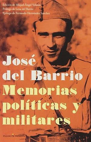 Memorias politicas y militares: Del Barrio, José