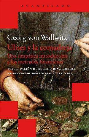 Ulises y la comadreja: Von Wallwitz, Georg