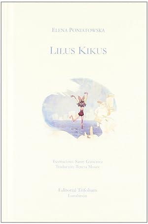 Lilus Kikus: Poniatowska, Elena