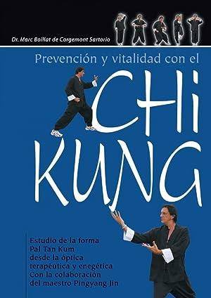 Prevención y vitalidad con el Chi Kung: Boillat De Corgemont