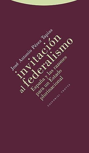 Invitacion al federalismo: Perez Tapias, Jose