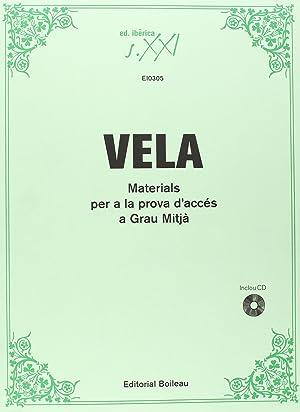 Materials prova d acces grau mitja: Vela, Eulalia