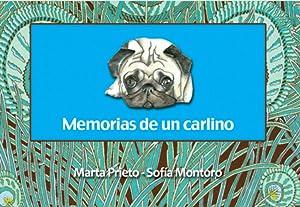 Memorias de un carlino: Prieto, Marta/Montoro, Sofia