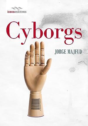 Cyborgs: Majfud, Jorge