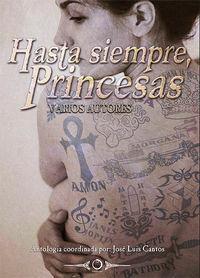 Hasta siempre, princesas: Vv.Aa.