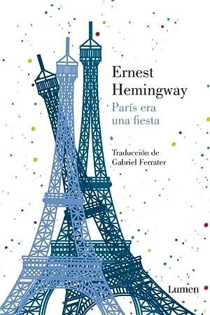 París era una fiesta: Hemingway, Ernest