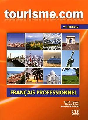 Tourisme.com.(livre + cd audio).(2ª.edicion): Corbeau, Sophie