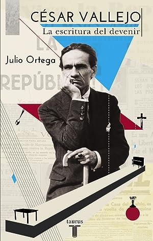 Cesar Vallejo: Ortega, Julio