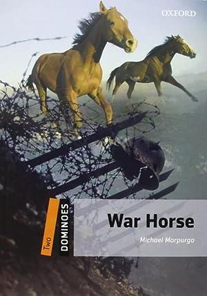 Dominoes Level 2: War Horse Pack: Morpurgo, Michael