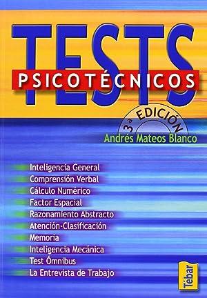 Test psicotÉcnicos (3ª ediciÓn): Mateos Blanco, Andrés