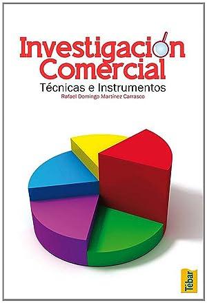 InvestigaciÓn comercial: Martínez Carrasco, Rafael