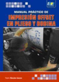 Manual Practico De Impresion Offset En Pliego Y Bobina: Denche Llanos, Pedro