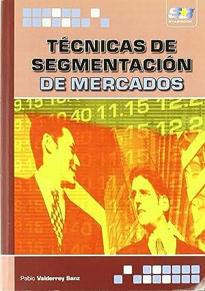 Tecnicas De Segmentacion De Mercados: Valderrey Sanz, Pablo