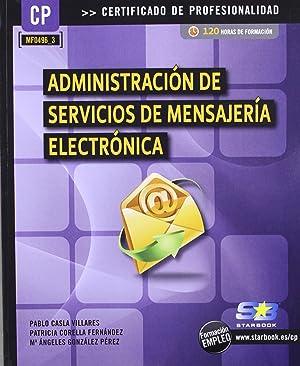 Admon.De Servicios De Mensajeria Electronica (Mf0496_3): Casla Villares, P./Corella,