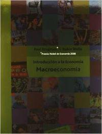 Introduccion a la economia. macroeconomia: Krugman,Paul/Wells,Robin